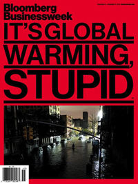 http://www.businessweek.com/articles/2012-11-01/its-global-warming-stupid#r=hp-lst